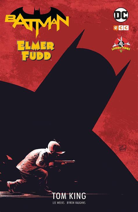 libro elmer and the tune batman 2018 ecc elmer fudd ficha de n 250 mero en tebeosfera