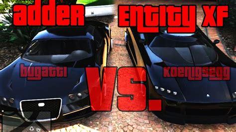 koenigsegg entity xf gta5 adder vs entity xf bugatti vs koenigsegg