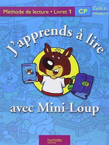 libro japprends a lire libro j apprends 224 lire avec mini loup cp cahier d activit 233 s 1 di philippe matter chantal