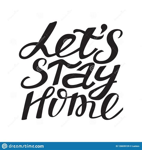 lets stay home hand drawn typography poster stock