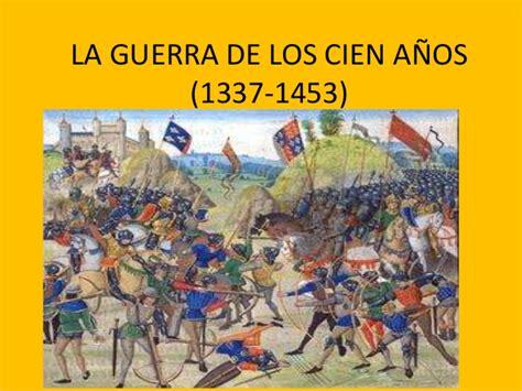 la guerra de los 8483066793 guerra cien a 241 os 1337 1453