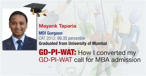 Gd Pi Topics For Mba 2016 by Gd Pi Wat How Cat Topper Mayank Taparia Cracked Mdi