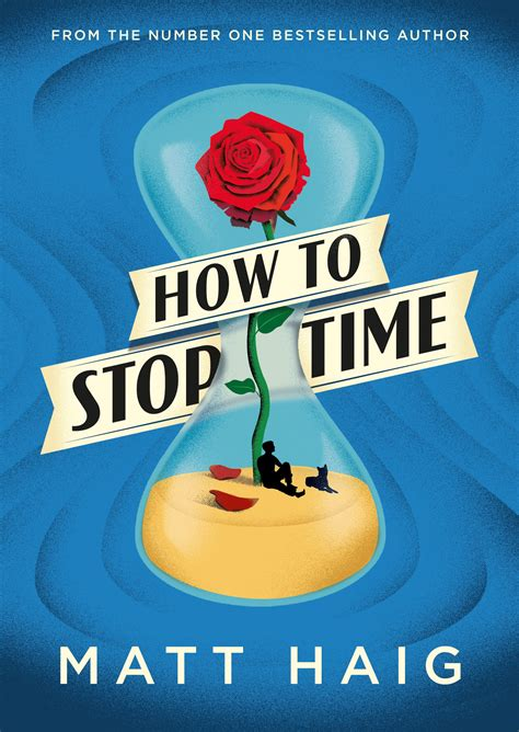 how to stop time matt haig 9781782118626 allen