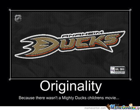 Anaheim Ducks Memes - anaheim ducks by dosmaster5000 meme center