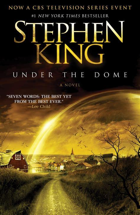 The Dome A Novel By Stephen King Ebooke Book the dome book by stephen king official publisher page simon schuster canada