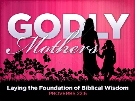 mothers day sermon godly powerpoint sermon mothers day powerpoints