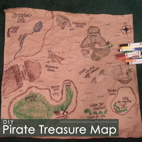 pirate treasure map pirate treasure map while he was napping