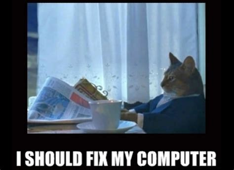 Computer Repair Meme - career memes of the week computer repair technician