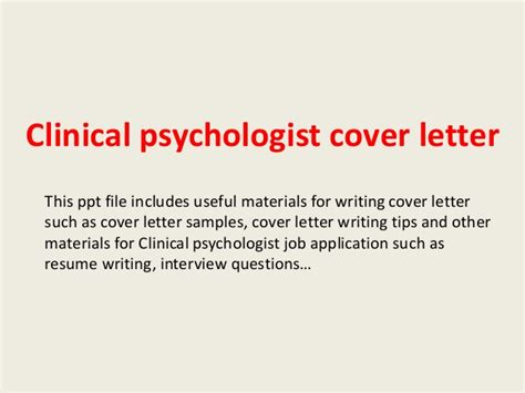 Psychology Researcher Cover Letter by Clinical Psychologist Cover Letter