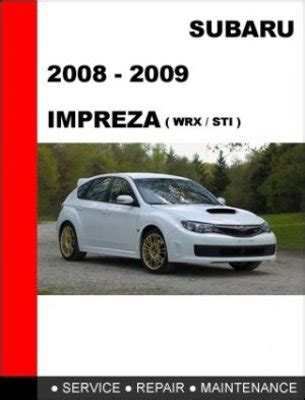 auto manual repair 1993 subaru impreza user handbook 2008 2009 subaru impreza wrx sti service repair manual download