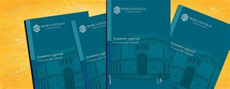 Come Entrare In Banca D Italia by Banca D Italia In Lombardia Si Consolida La Ripresa Ma