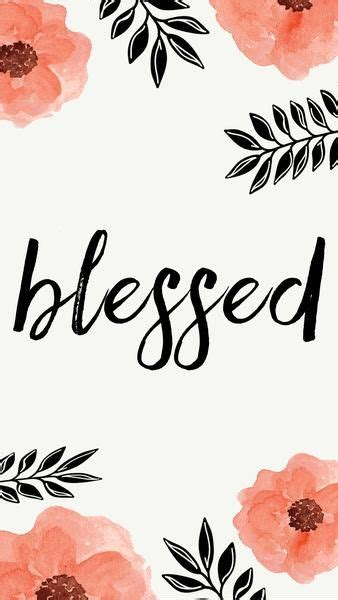blessed wallpaper blessed free iphone wallpapers from prone to wander