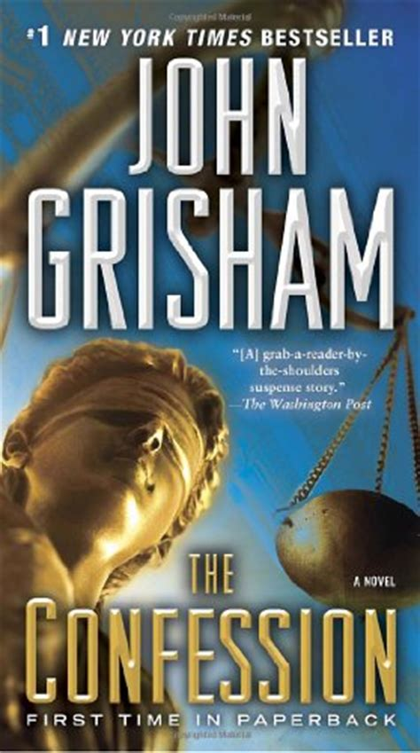 confess a novel the confession by grisham book review of