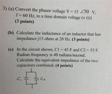 inductor phasor domain a convert the phasor voltage v 15