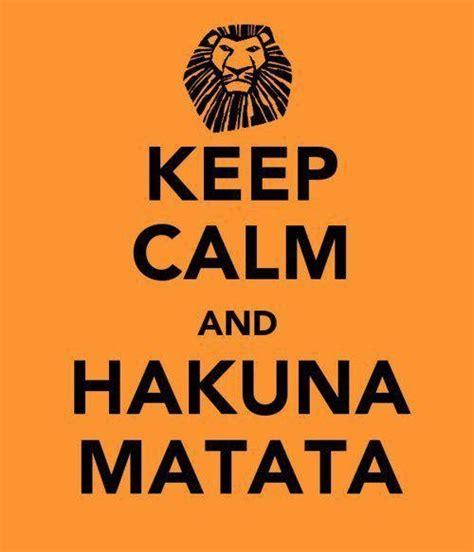 imagenes de keep calm and hakuna matata quot keep calm quot historia im 225 genes crea el tuyo taringa