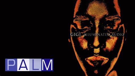 download mp3 gigi ful album gigi illuminated audio full album youtube