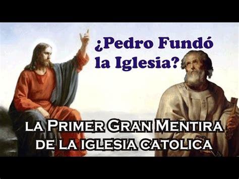 quien fundo la iglesia catolica quien fundo la iglesia catolica