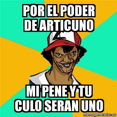Mi Verga En El Culo De Mama | ash memes related keywords suggestions ash memes long