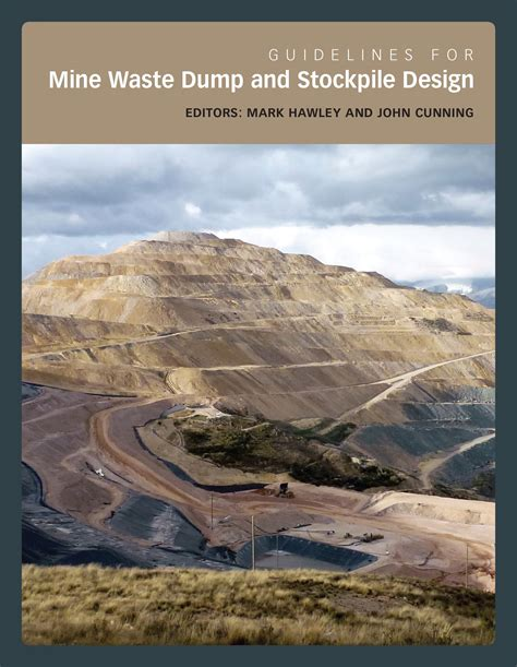 mine design guidelines qld guidelines for mine waste dump and stockpile design
