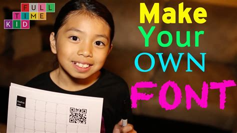 how to create your own fonts and edit truetype fonts how to make your own font full time kid youtube