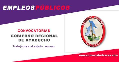 convocatoria cas gobierno regional de arequipa convocatoria gr ayacucho cas 5 plazas ciencias