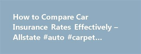 Compare Car Insurance Rates In by 25 Best Ideas About Carpet Replacement On