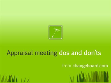 home appraisal do s and don ts appraisal meeting dos and don ts
