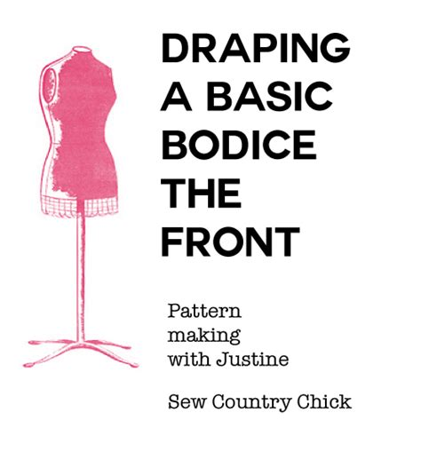 basic bodice draping draping the basic bodice drafting front bodice sloper