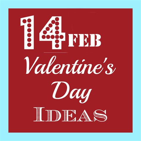 why 14th feb is celebrated as day 14th feb valentine s day celebration ideas