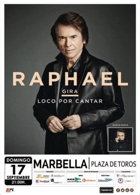 entradas de raphael concierto de raphael en marbella comprar entradas