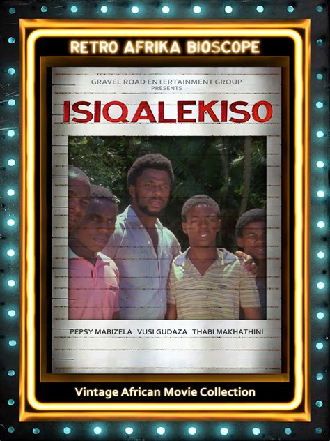 watch fool s gold on amazon prime instant video uk watch isiqalekiso on amazon prime instant video uk
