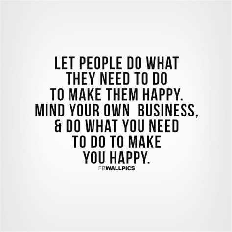 quotes about minding your business mind your own business quotes quotesgram