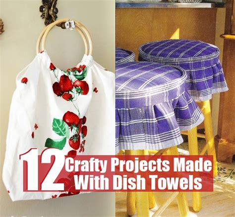 12 attractive and crafty projects made with dish towels