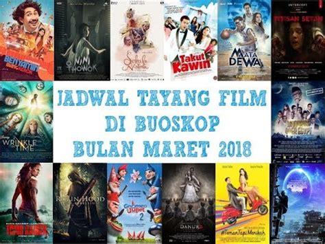 film doraemon tayang di xxi jadwal tayang film di bioskop bulan maret 2018 xxi 21