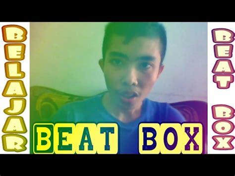 tutorial belajar beatbox pemula belajar beatbox masih pemula youtube