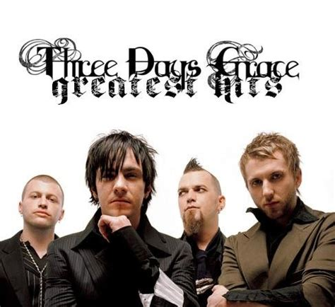 best three days grace songs greatest hits three days grace last fm