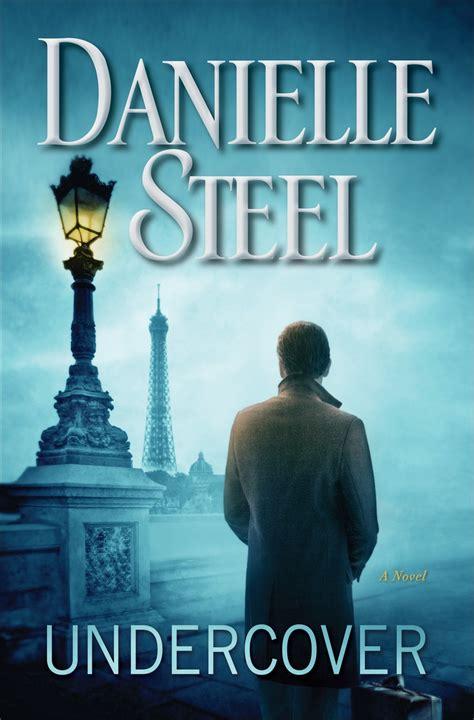 Country By Danielle Steel daniellesteel net undercover daniellesteel net