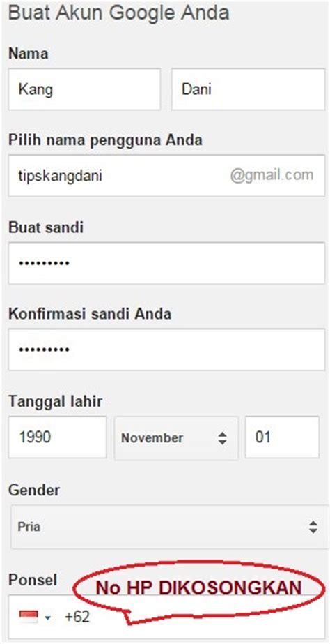 buat akun facebook menggunakan nomor hp cara daftar gmail tanpa verifikasi no hp tips dani