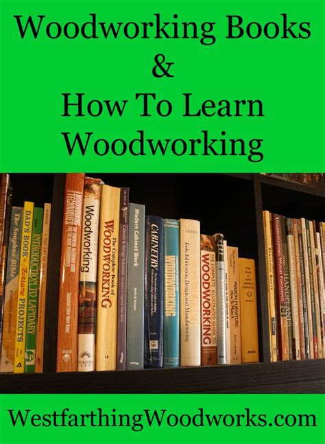 woodworking books   study westfarthing woodworks