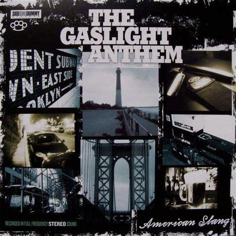 The Gaslight Anthem American Slang the gaslight anthem at backtovinyls fr