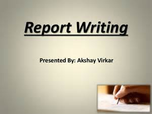 Report Writing Ppt by Repot Writing Ppt