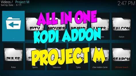 how to install project m how to install project m on kodi 17 6 krypton kodi tutorials