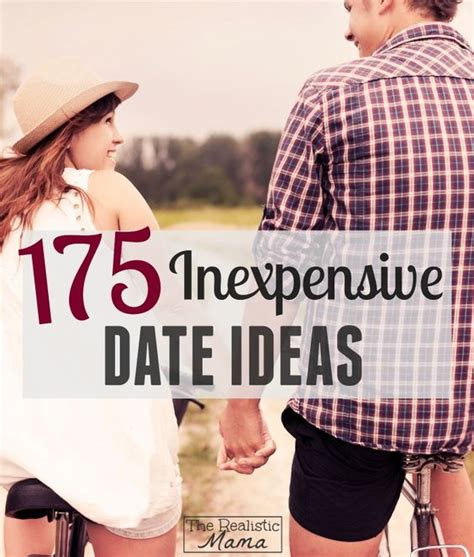 cheap date ideas 175 date ideas the realistic date ideas for