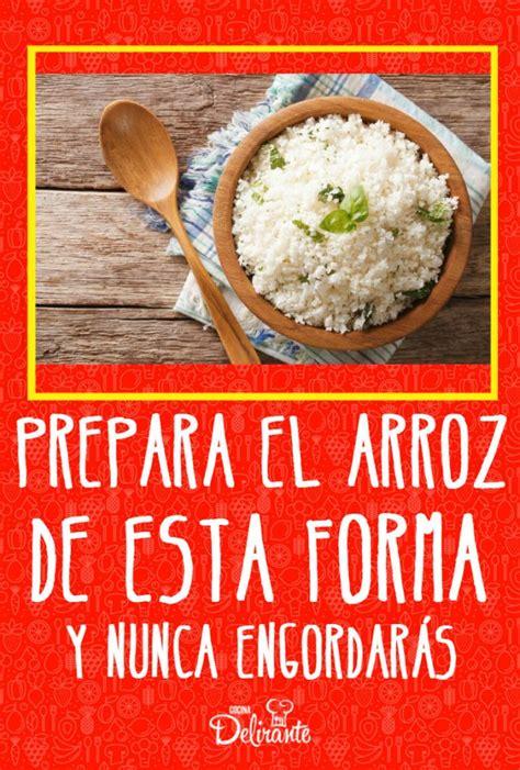 arroz cocinar como cocinar arroz para no engordar cocinadelirante