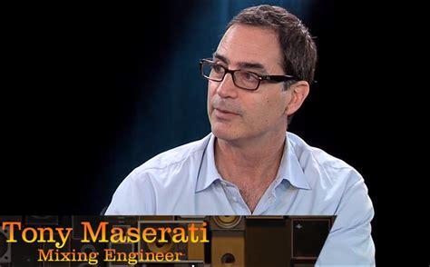 Tony Maserati by Gary Noble Show Tech Tues Engineer Producer Tony