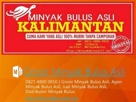Jual Minyak Bulus Sukabumi 0821 4800 0950 jual minyak bulus asli distributor