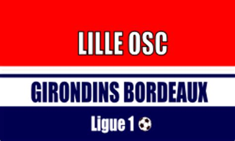 billetterie girondins de bordeaux place matchs de foot