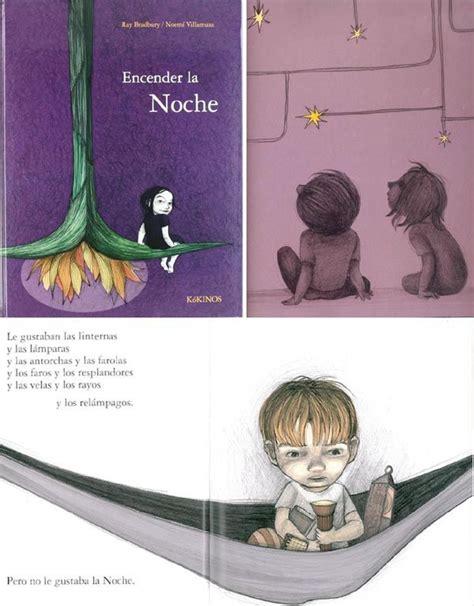 encender la noche 25 cuentos infantiles que nos hablan de los miedos rejuega y disfruta jugando