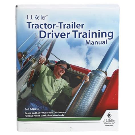tractor trailer truck driver books j j keller 174 tractor trailer driver manual 3rd
