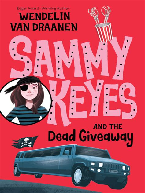 Sammy Keyes And The Dead Giveaway - sammy keyes and the dead giveaway overdrive poudre river public library district